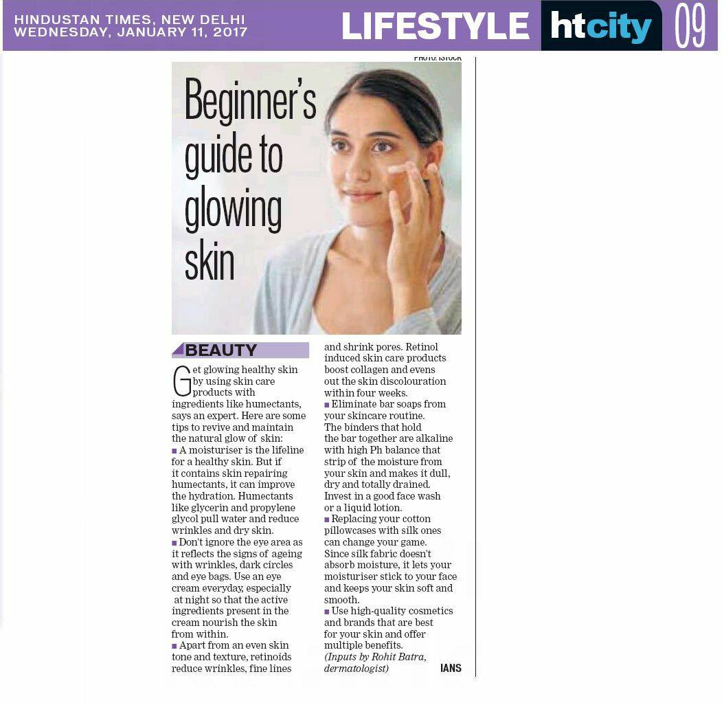 Dr Rohit Batra's inputs on 'Beginner's Guide To Glowing Skin' published today in HINDUSTAN TIMES